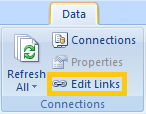 Edit Links in the Connections area of the Data ribbon of Excel 2007